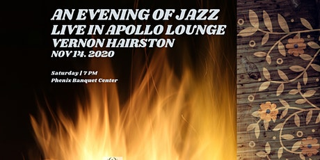 An Evening Of Jazz. Vernon Hairston. Live In Apollo Lounge tickets
