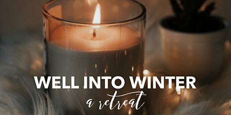 Well Into Winter : bringing light to dark times tickets