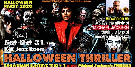 Brownman's HALLOWEEN THRILLER -- Brownman Ali plays MJ as electric-jazz tickets