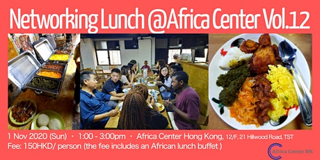 Networking Lunch @Africa Center Hong Kong Vol.12 tickets
