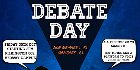 Medway ISOC DEBATE DAY - Friday 30th October - 2pm tickets