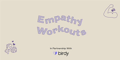Empathy Workout: Let's Go There! tickets