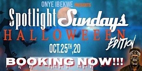 *Tonight* #SpotlighSundays #HalloweenEdition COMEDY• MUSIC• VENDORS• HOOKAH tickets
