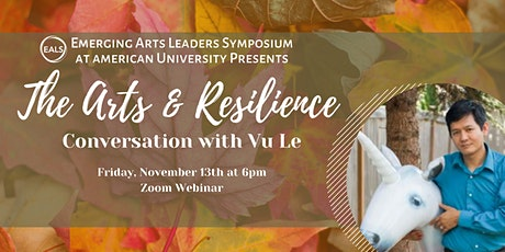 The Arts and Resilience: A Conversation with Vu Le tickets