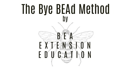 The Bye BEAd Method Training tickets