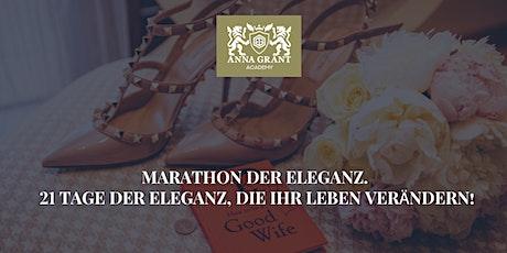 Marathon der Eleganz. Elegant in 21 Tagen! Tickets