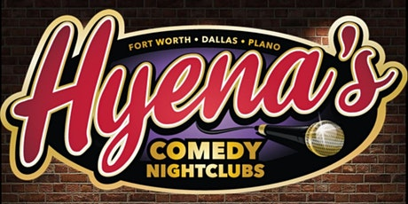 FREE TICKETS | FT WORTH HYENA'S COMEDY NIGHTCLUBS 12/5 | Comedy Show tickets