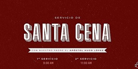 Servicio de  Santa Cena | 11 A.M. entradas
