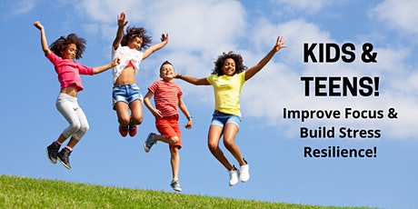 Kids & Teens: Balance Stress and Boost Mood & Focus! tickets