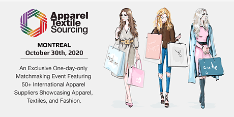 Apparel Textile Sourcing Montréal | Matchmaking B2B Event | 2020  tickets