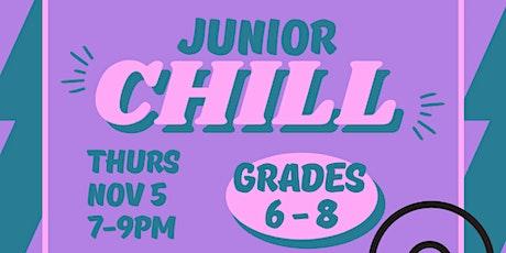 Junior Chill (Grades 6-8) tickets