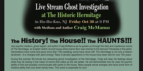 LIVE-STREAM GHOST INVESTIGATION of the Historic Hermitage in NJ tickets