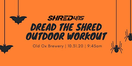 Dread The Shred Outdoor Workout tickets
