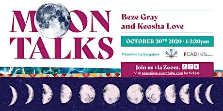 Beze Gray and Keosha Love in Conversation tickets