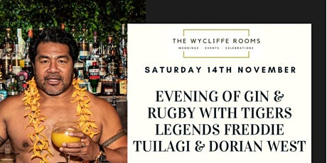 Evening of Gin & Rugby with Tigers Legend Freddie Tuilagi tickets