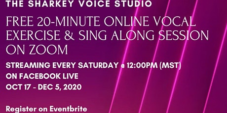 Free 20-Minute Vocal Exercise & Sing Along Session on Zoom tickets