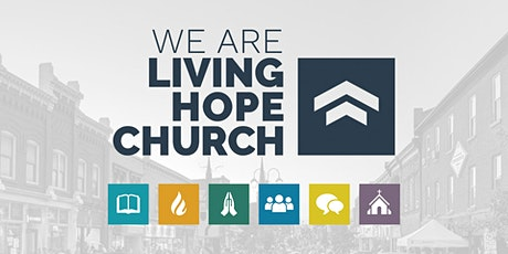 Living Hope Worship Service tickets