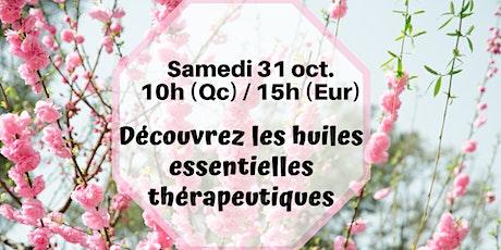 Webinaire - Les huiles thérapeutiques - 31 oct.10h (Qc) / 15h (France) billets