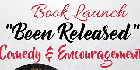 """Book Launch """"Been Released"""" tickets"""