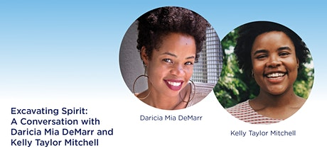 Excavating Spirit: A Conversation with Daricia Mia DeMarr and Kelly Taylor tickets