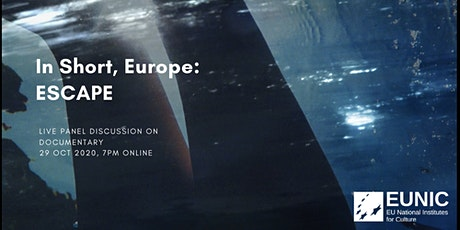 In Short, Europe ESCAPE: Live panel discussion on documentary films tickets