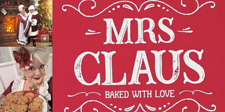 In the kitchen with Mrs. Clause tickets