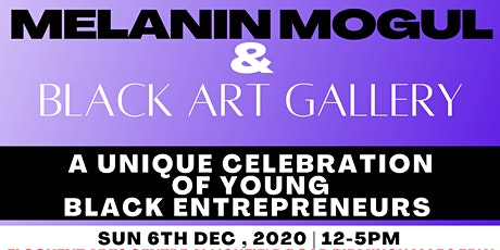 MELANIN MOGUL & BLACK ART GALLERY tickets