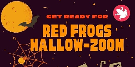 RED FROGS  HALLOW-ZOOM PARTY tickets