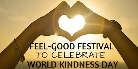 Feel-Good Festival to celebrate World Kindness Day 2020 tickets