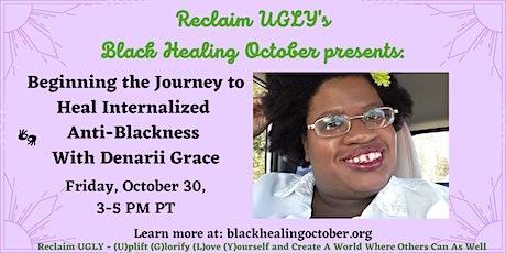 Heal Internalized Anti-Blackness With Denarii Grace tickets