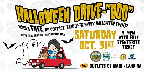 Halloween in Lahaina - Drive Thru Boo & Monster Maze tickets