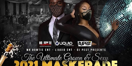 The Ultimate Grown & Sexy Maskerade NYE Party 2021 tickets