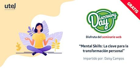 """Seminario Web """"Mental Skills: La clave para la transformación personal"""" boletos"""