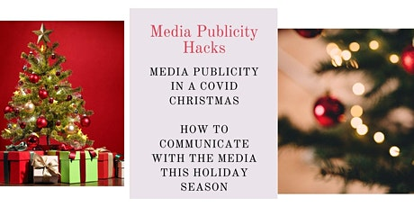 Media Publicity in a COVID Christmas - how to communicate with the media tickets