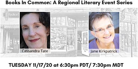 Books in Common: Cassandra Tate & Jane Kirkpatrick tickets