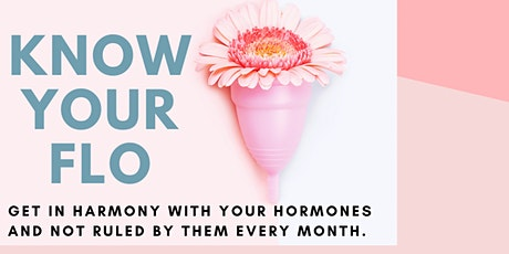 Know Your Flow-Get in harmony with your hormones tickets