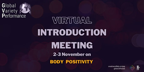 "GVP - virtual Introduction Meeting to ""body positivity"" concept (3 Nov) tickets"