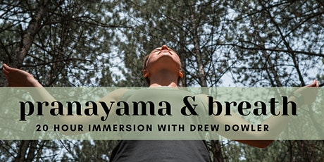 Pranayama and Breath Immersion with Drew tickets