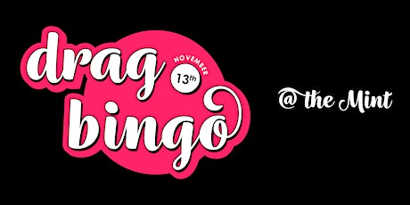 Drag Bingo at The Mint tickets