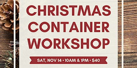 Green Things: Workshop #1 - Christmas Containers! tickets