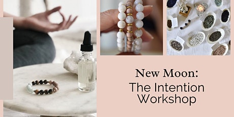 New Moon: The Intention Workshop tickets