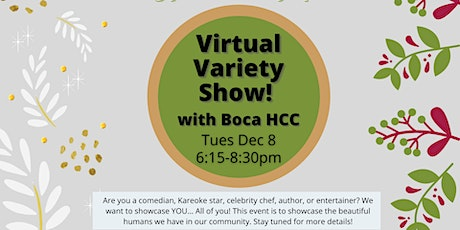 Virtual Holiday Variety Show with Boca HCC! tickets