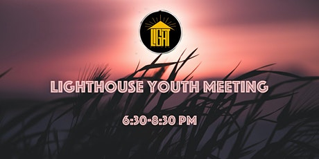 Lighthouse Youth Meeting Registration tickets