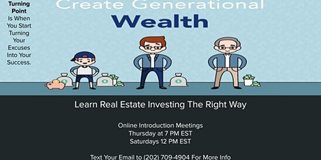 Invest In Real Estate To Create Generational Wealth tickets
