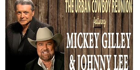 Urban Cowboy 40th Anniversary featuring Mickey Gilley & Johnny Lee tickets