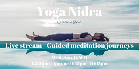 Yoga Nidra-Conscious Sleep *Online Live Stream* Guided Relaxing Meditation tickets