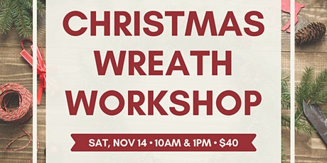 Green Things: Workshop #3 - Christmas Wreaths! tickets