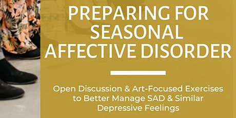 Preparing for Seasonal Affective Disorder tickets