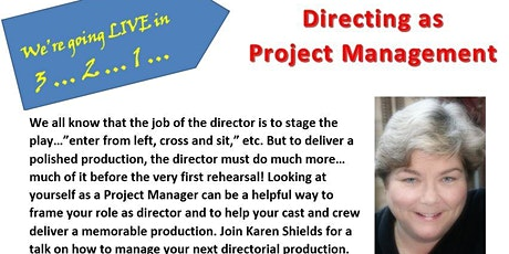 Karen Shields Presents: Director as Project Manager tickets