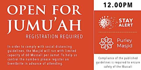 Purley Masjid Jumu'ah - 1st Salah - 12.00noon - 30-Oct-20 tickets